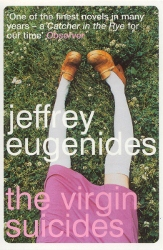 """The Virgin Suicides"", Jeffrey Eugenides (paperback edition, 2002)"