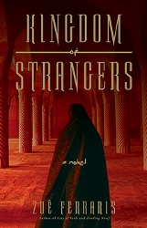"""Kingdom of Strangers"", Zoë Ferraris"