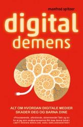 """""""Digital demens"""", Manfred Spitzer (Forsidebilde hentet fra Pantagruel Forlag.)"""