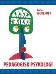 """Pedagogisk psykologi"", Anita Woolfolk"