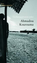 """""""Uavhengighetens soler"""", Ahmadou Kourouma (Cappelen Damm)"""