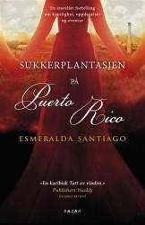"""Sukkerplantasjen på Puerto Rico"", Esmeralda Santiago (Bazar forlag)"